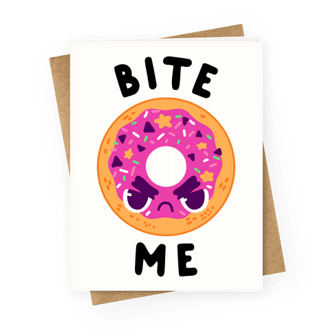 Bite Me (Donut) Greeting Card