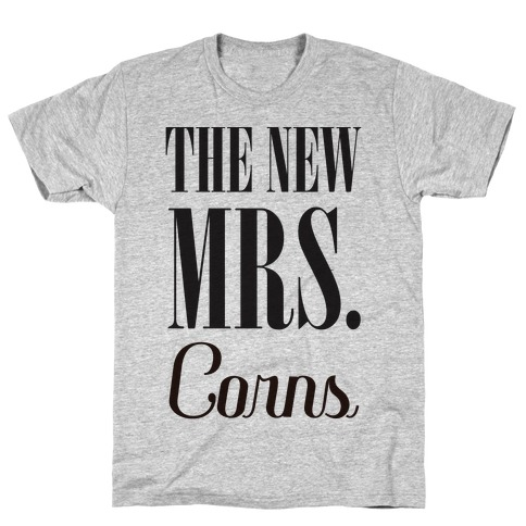 The Future Mrs Corns T-Shirt