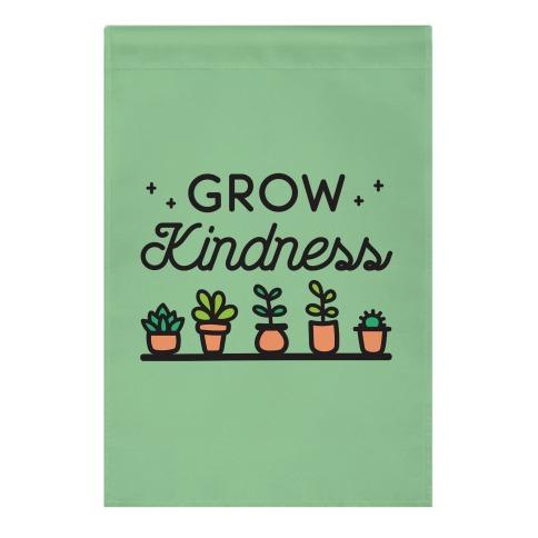 Grow Kindness Garden Flag