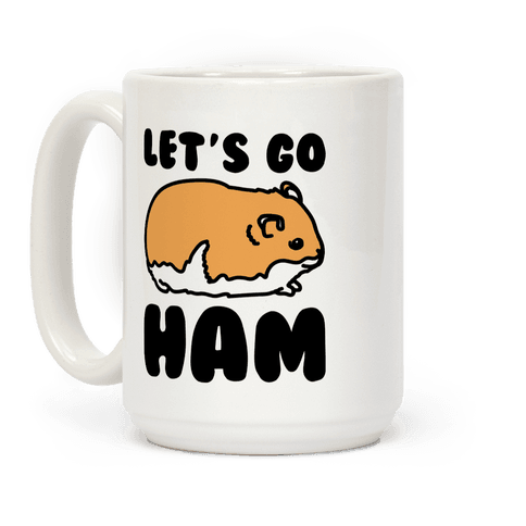 Let's Go Ham Coffee Mug