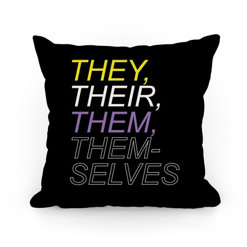 They Their Them Themselves Pillow