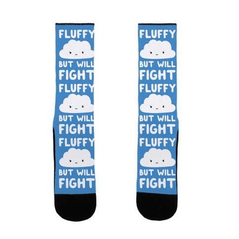 Fluffy But Will Fight Cloud Sock