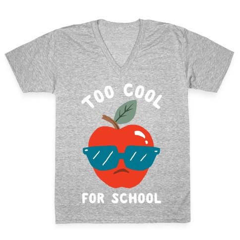Too Cool For School V-Neck Tee Shirt