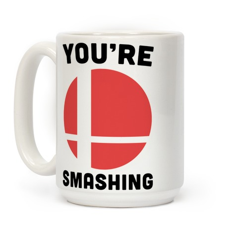 You're Smashing - Super Smash Brothers Coffee Mug