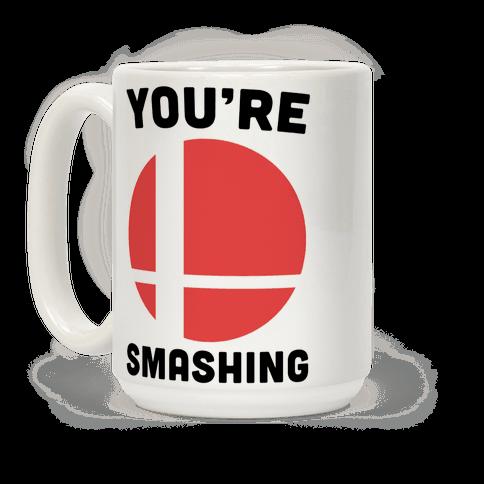 You're Smashing - Super Smash Brothers Coffee Mug