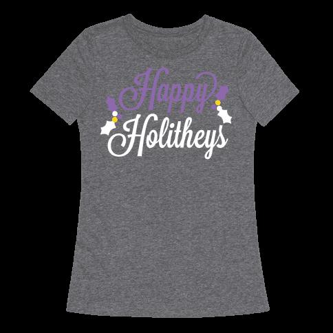 Happy Holitheys! Non-binary Holiday Womens T-Shirt