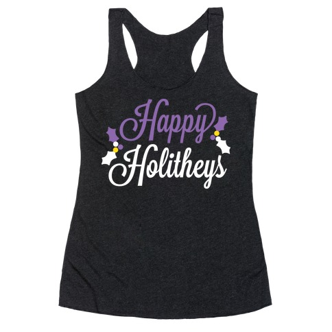 Happy Holitheys! Non-binary Holiday Racerback Tank Top