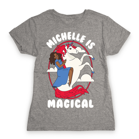 Michelle Is Magical Womens T-Shirt