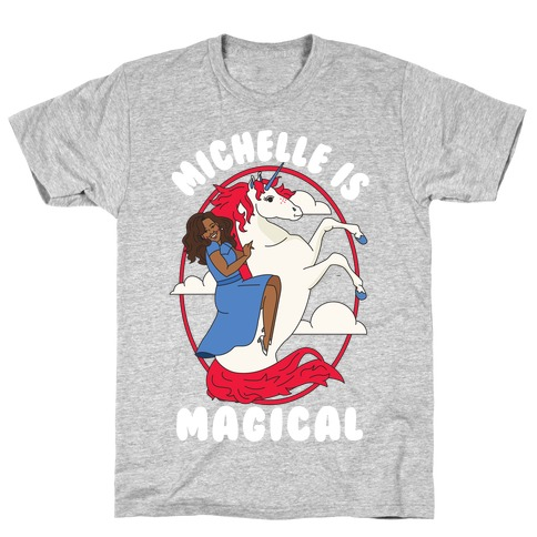 Michelle Is Magical T-Shirt