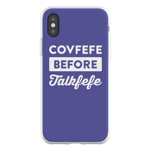 Covfefe Before Talkfefe Phone Flexi-Case