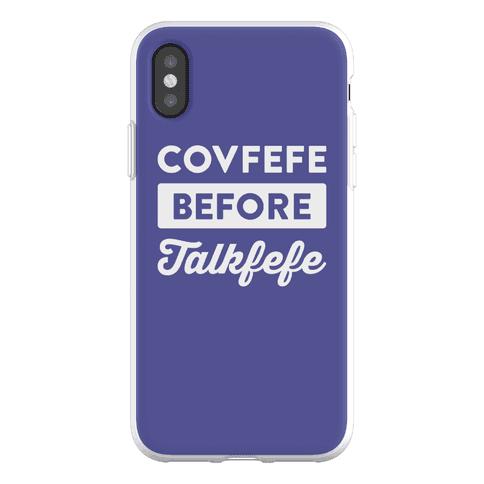 Covfefe Before Talkfefe Phone Flexi-Case