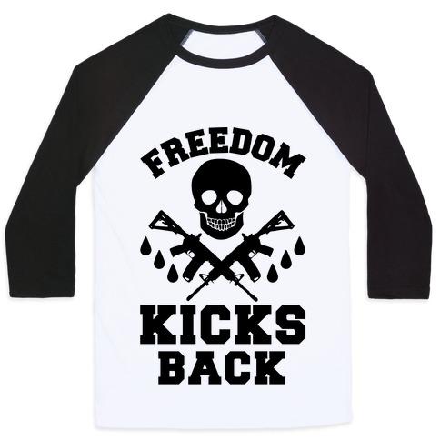 Freedom Kicks Back Baseball Tee
