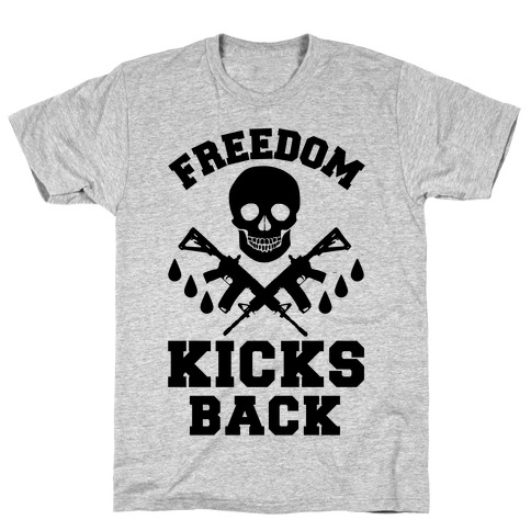 Freedom Kicks Back Mens T-Shirt