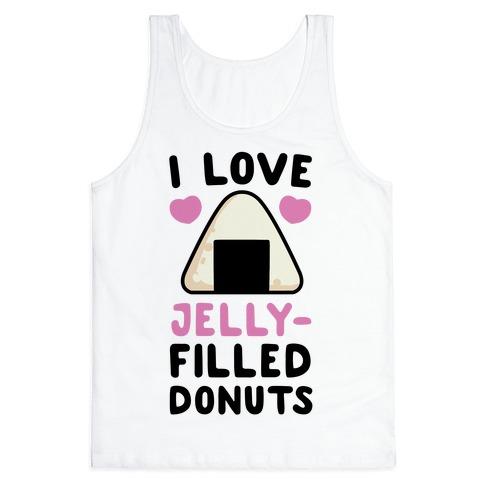 I Love Jelly-Filled Donuts - Onigiri Tank Top