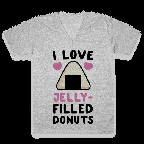 I Love Jelly-Filled Donuts - Onigiri V-Neck Tee Shirt