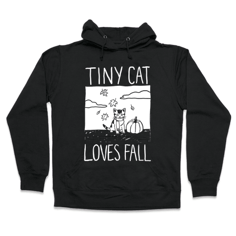 Tiny Cat Loves Fall Hooded Sweatshirt