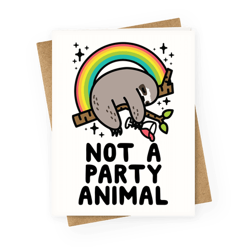 Not a Party Animal Greeting Card