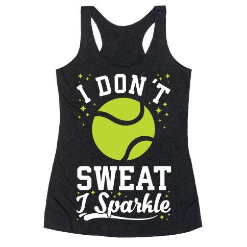 I Don't Sweat I Sparkle Tennis Racerback Tank Top