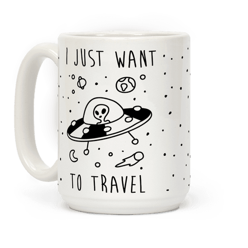 I Just Want To Travel