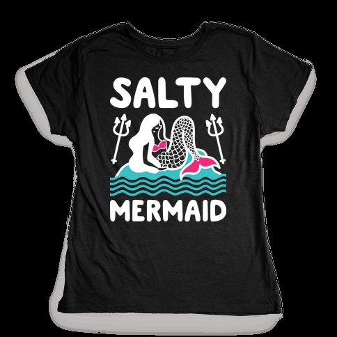 Salty Mermaid Womens T-Shirt