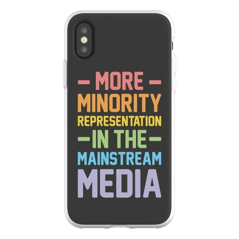 More Minority Representation In The Mainstream Media Phone Flexi-Case