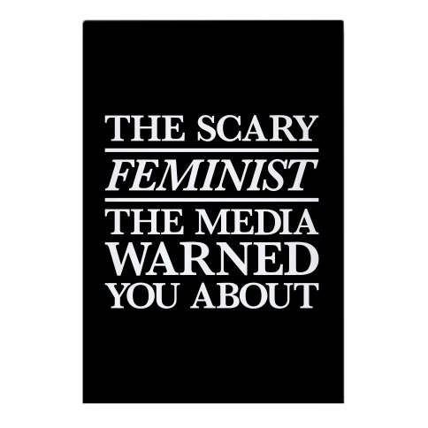 The Scary Feminist The Media Warned You About Garden Flag