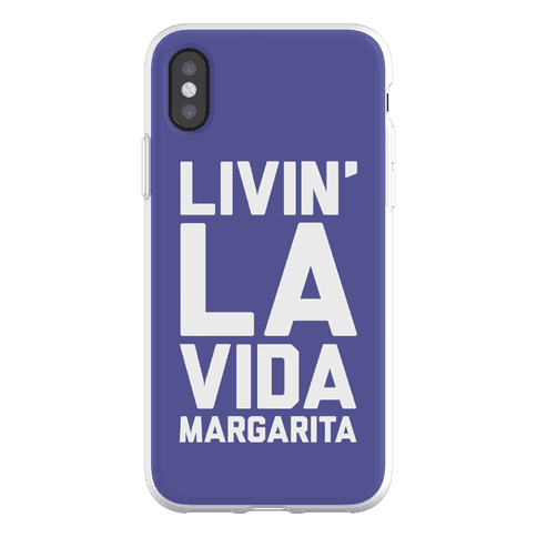 Livin' La Vida Margarita Phone Flexi-Case