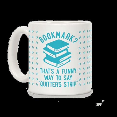 Bookmark? Quitter's Strip