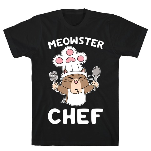Meowster Chef T-Shirt