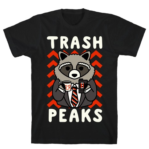 Trash Peaks T-Shirt