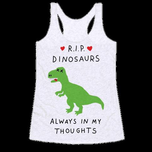RIP Dinosaurs Racerback Tank Top