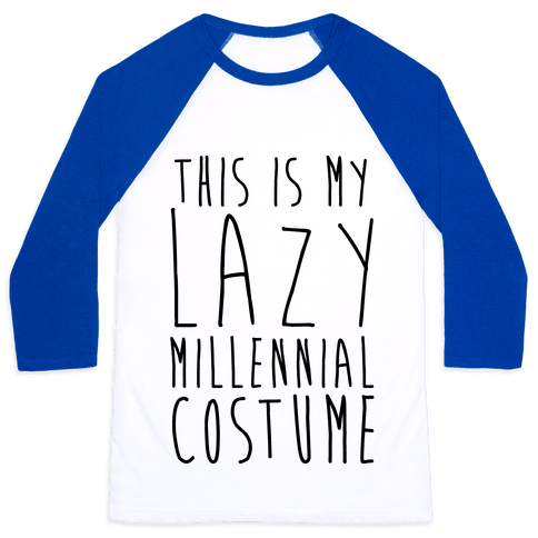 This Is My Lazy Millennial Costume Baseball Tee