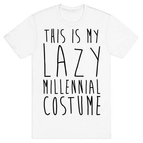 This Is My Lazy Millennial Costume Mens T-Shirt