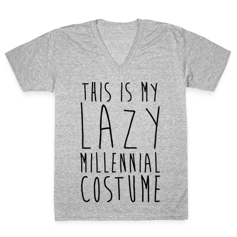 This Is My Lazy Millennial Costume V-Neck Tee Shirt