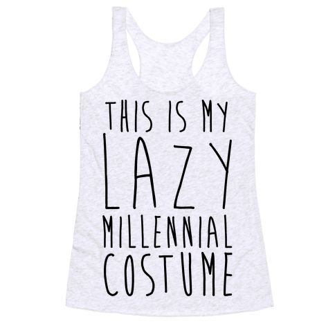 This Is My Lazy Millennial Costume Racerback Tank Top