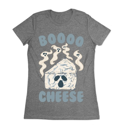 Boooo Cheese Womens T-Shirt