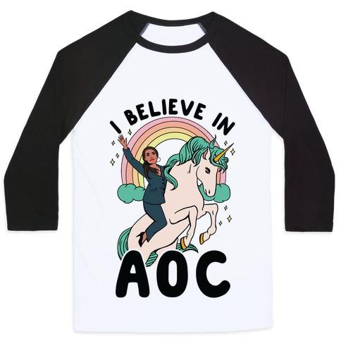 I Believe in AOC (Alexandria Ocasio-Cortez) Baseball Tee