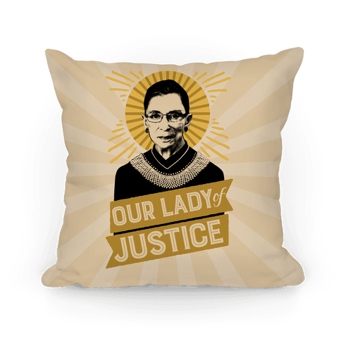 RBG: Our Lady Of Justice Pillow