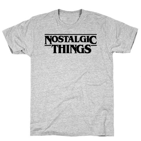 Nostalgic Things Parody Mens T-Shirt