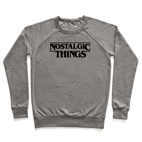 Nostalgic Things Parody Pullover
