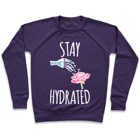 Stay Hydrated White Print Pullover