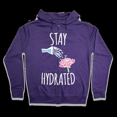 Stay Hydrated White Print Zip Hoodie