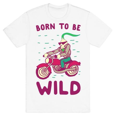 Born to be Wild Onion T-Shirt
