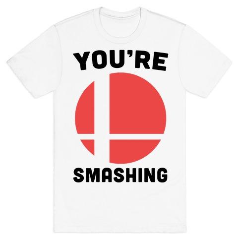 You're Smashing - Super Smash Brothers T-Shirt