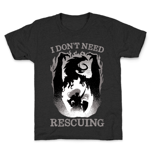 I Don't Need Rescuing Kids T-Shirt