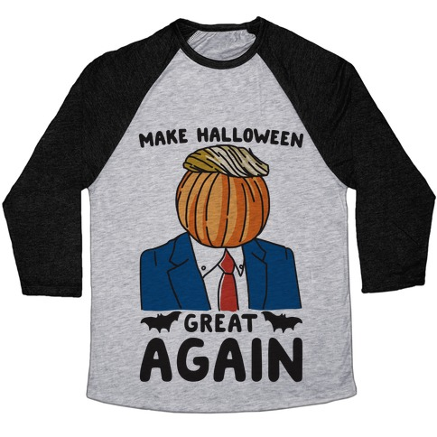 Make Halloween Great Again Parody Baseball Tee