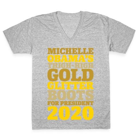 Michelle Obama's Thigh-High Gold Glitter Boots For President 2020 White Print V-Neck Tee Shirt