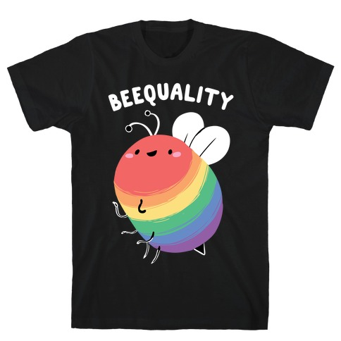 Beequality T-Shirt