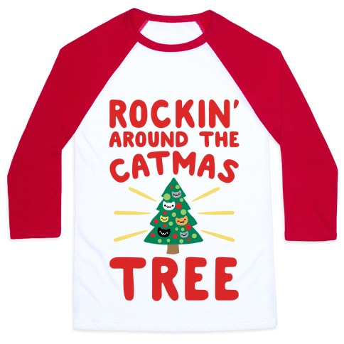 Rockin' Around The Catmas Tree Parody Baseball Tee