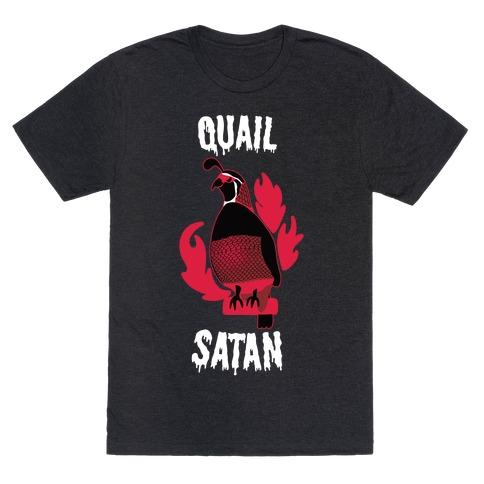 Quail Satan T-Shirt